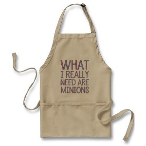 'What I Really Need Are Minions' Apron
