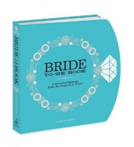 The Bride to Be Book A Journal of Memories From the Proposal to I Do