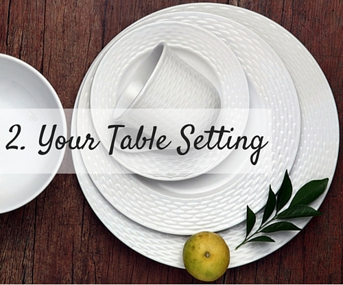 2. Your Table Setting