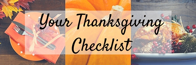 Your Thanksgiving Checklist