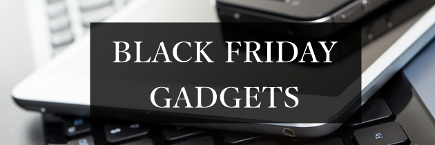 Black Friday Gadgets