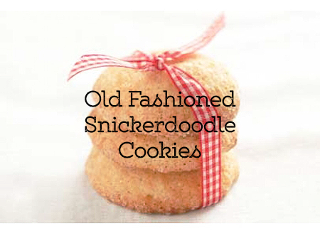 Old Fashioned Snickerdoodle Cookies