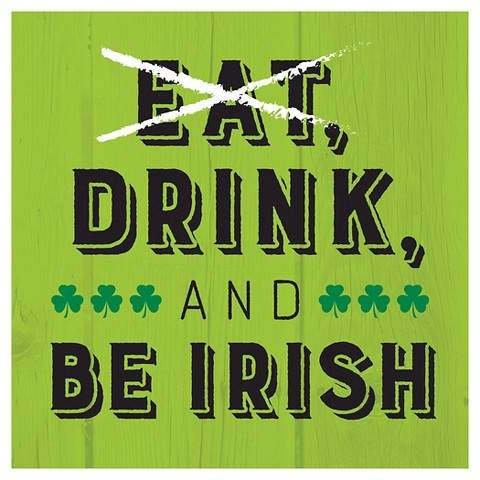Eat, Drink, and Be Irish Cocktail Beverage Napkin