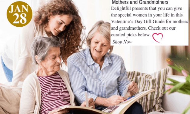 Valentine's Day Gift Guide for Mothers and Grandmothers