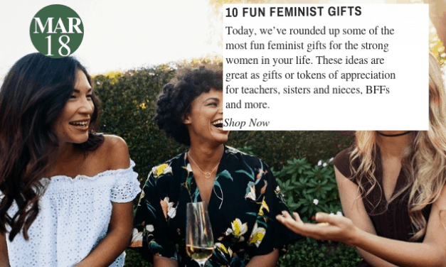 10 Fun Feminist Gifts For The Strong Women In Your Life